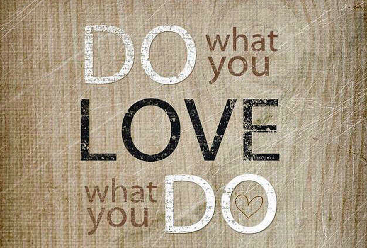 Do it with passion at your workplace